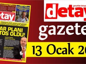 Detay Gazetes 13 Ocak 2020