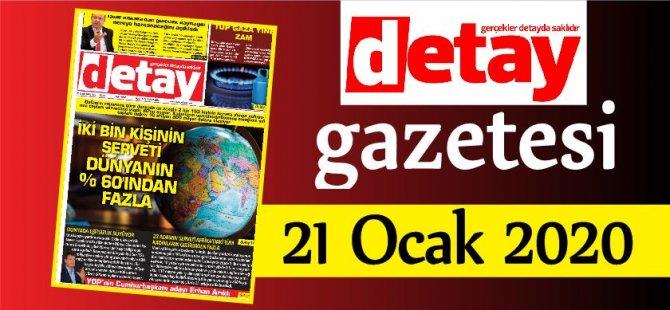 Detay Gazetes 21 Ocak 2020