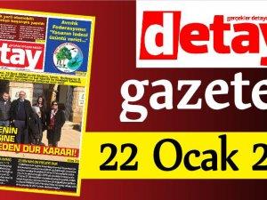 Detay Gazetes 22 Ocak 2020