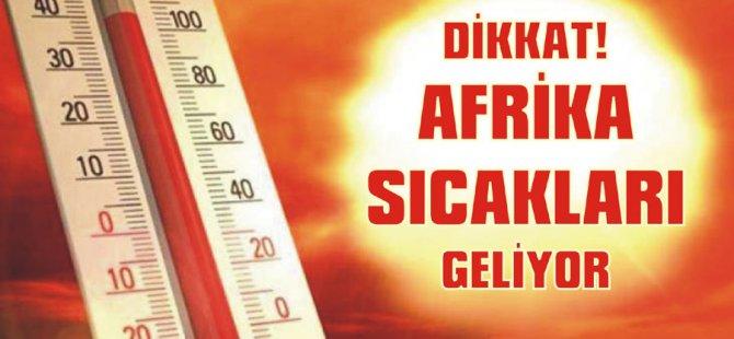 Afrika Sıcakları geliyor...Uzmanlar uyardı