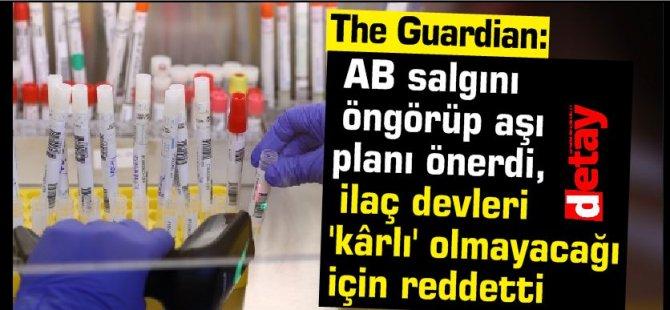AB salgını öngörüp aşı planı önerdi, ilaç devleri reddetti