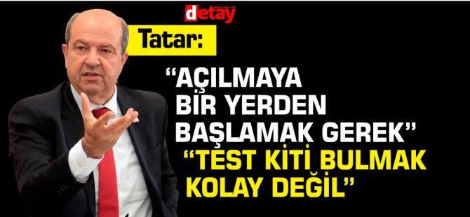 Başbakan Ersin Tatar:Açılmaya bir yerden başlamak gerek