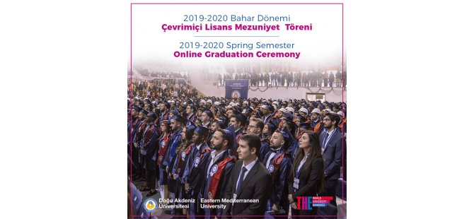 DAÜ 2019-2020 Akademik Yılı Bahar Dönemi Mezuniyet Töreni 10-11 Temmuz'da Çevrimiçi Olarak Yapılacak