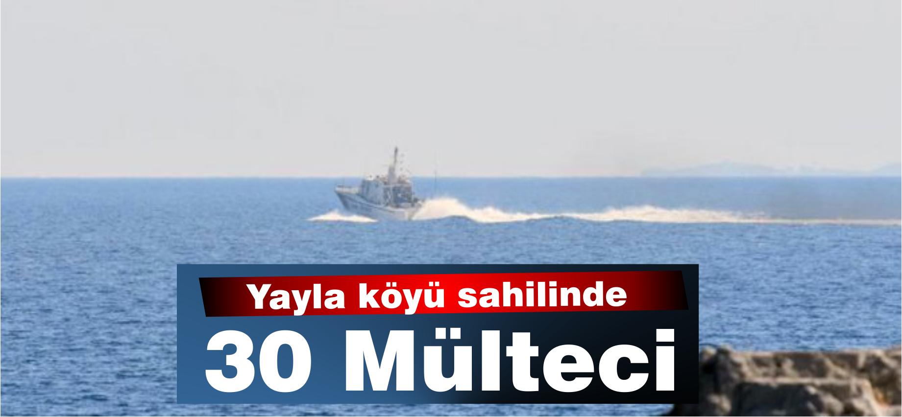 Yayla köyü sahilinde 30 mülteci!