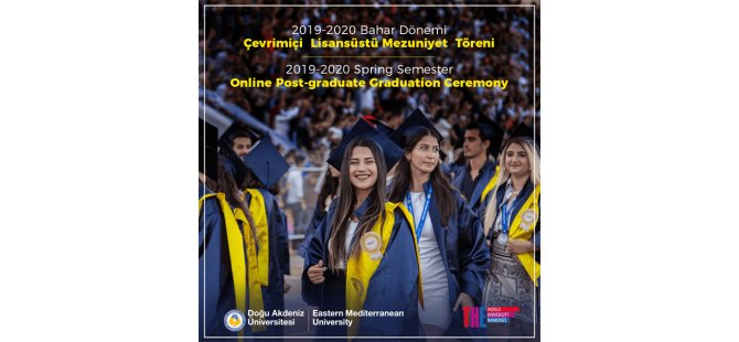 DAÜ lisansüstü mezuniyet töreni bugün, online olarak yapıldı