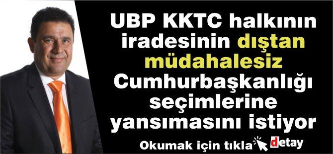 Saner: UBP KKTC halkının iradesinin dıştan müdahalesiz Cumhurbaşkanlığı seçimlerine yansımasını istiyor