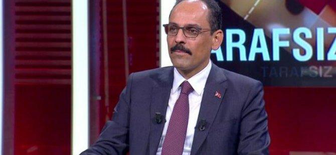 'Türkiye'yi Doğu Akdeniz'e hapsedecek hiçbir girişime onay vermeyiz'