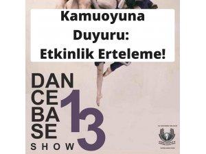 """Kamuoyuna Önemli Duyuru: """"Dance Base Show 13"""" Etkinliği Ertelendi"""