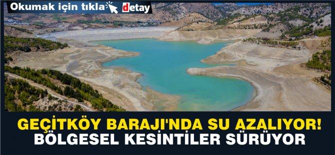 Geçitköy barajı'nda su azalıyor! Bölgesel kesintiler sürüyor