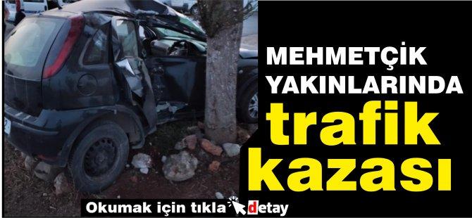 Mehmetçik kavşağı'nda trafik kazası!