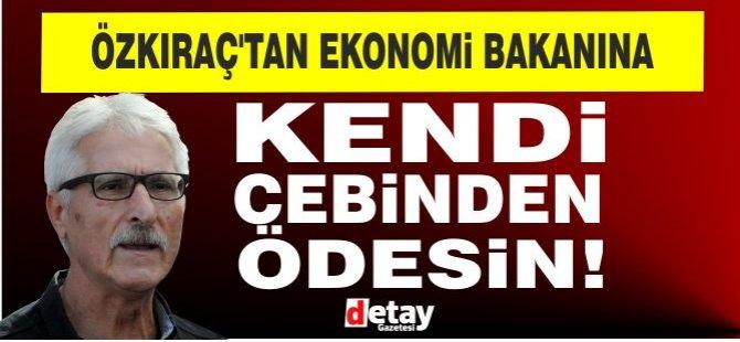 EL-SEN Başkanından Ekonomi Bakanına eleştiri!