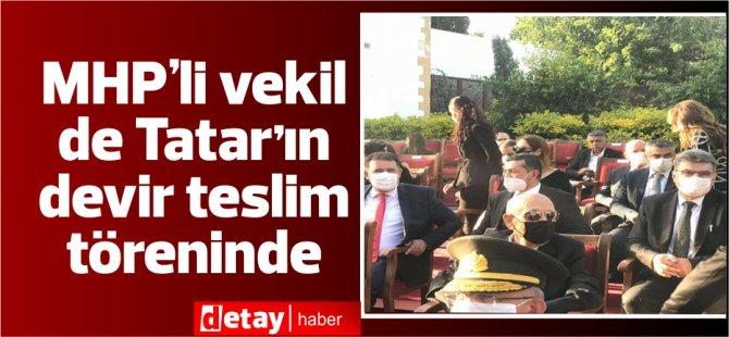 MHP Milletvekili'de Tatar'ın Saray'daki devir teslim töreninde
