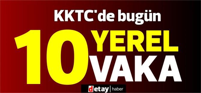 KKTC'de bugün 10 yerel vaka!