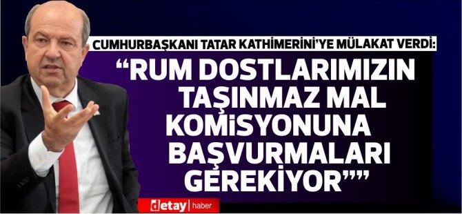 Cumhurbaşkanı Ersin Tatar:AİHM kararlarına uymak zorundasınız. Uymazsanız cezalandırıyorsunuz