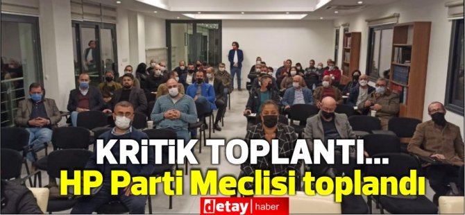 HP Parti Meclisi toplandı...Onay gelmezse Erhürman görevi iade edecek