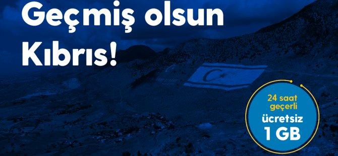 "Kuzey Kıbrıs Turkcell'den: ""Geçmiş olsun Kıbrıs"""