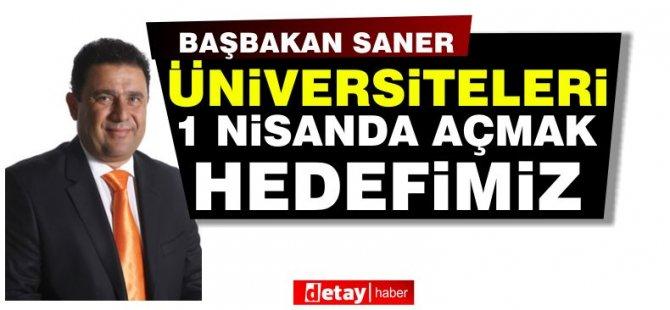 Başbakan Saner:''Diğer ilçeleri kapatırsak ülke ekonomik sıkıntıya girer''