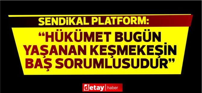 """Sendikal Platform:""""Yaratılması gereken ve ihtiyaç duyulan şey adalettir"""""""