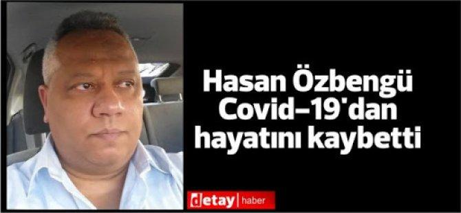 Hasan Özbengü'den acı haber...