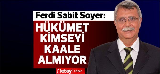 """Ferdi Sabit Soyer: """" KTTO haricindeki tüm ekonomik örgütler bu nasıl paket diyor!"""""""