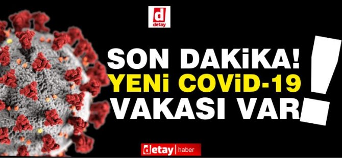 Erenköy'de toplam Covid-19 pozitif vaka sayısı 12'ye yükseldi!