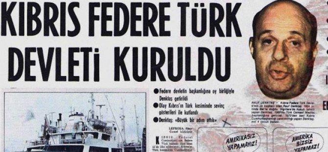 Kıbrıslı Türklerin İlk Devletleşme Tecrübesi Yaşadığı Yapı: Kıbrıs Türk Federe Devleti