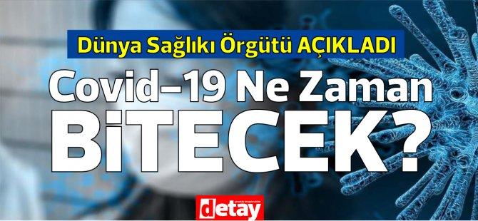 DSÖ: Covid-19 salgını 2022'nin başlarında sona erecek