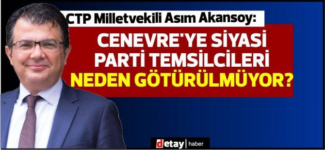 """Akansoy:Tatar sürekli """"benim arkamda Türkiye var"""" diyor ama,kendi halkı arkasında değil."""