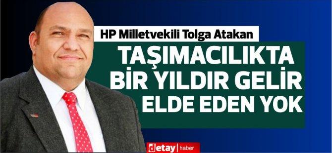 HP Milletvekili Tolga Atakan: Herhangi bir hibe kalemi telaffuz dahi edilemiyor