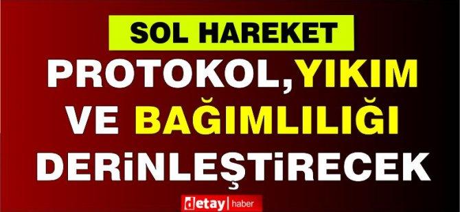 Sol Hareket:Kayyum rejimini reddediyoruz!
