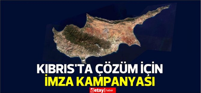 """""""1CYPRUS"""" çözüm için internet üzerinden imza kampanyası başlattı"""