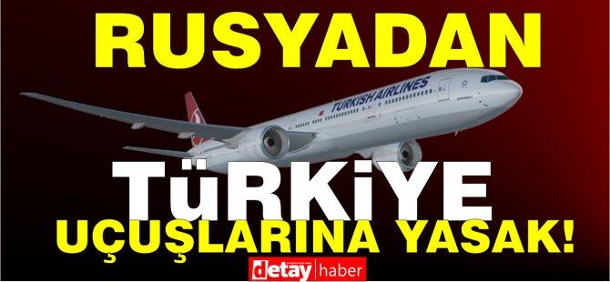 Rusya'dan 15 Nisan-1 Haziran tarihleri arasında Türkiye uçuşlarına kısıtlama!