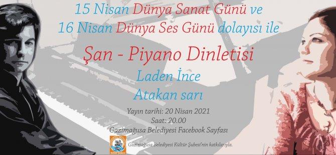 Gazimağusa Belediyesi'nden Şan - Piyano Dinletisi