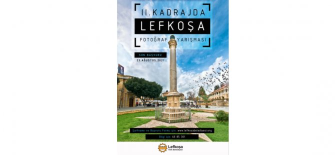 'LTB Kadraj'da Lefkoşa 2. Fotoğraf Yarışması' düzenleniyor