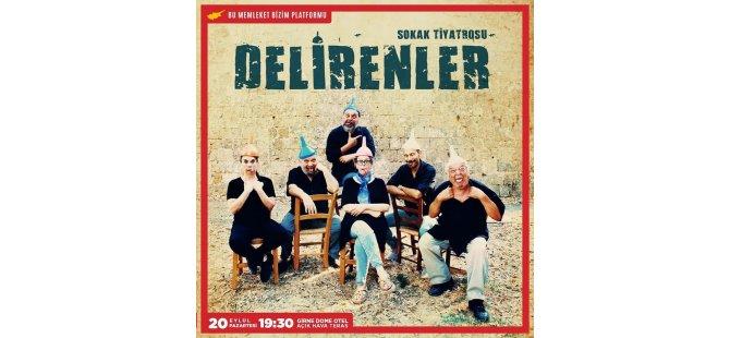 """""""Delirenler"""" Oyunu 20 Eylül'de Girne'de Sahnelenecek"""