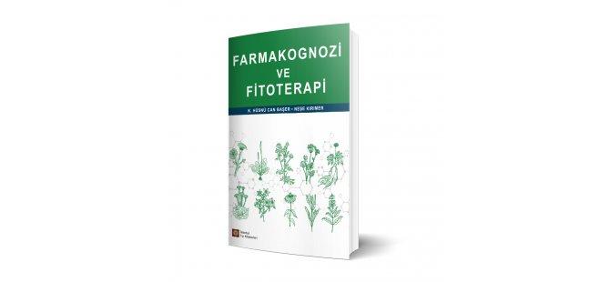 """Türk eczacılık literatürüne yarım asır sonra kazandırılan ilk """"Farmakognozi ve Fitoterapi"""" kitabı yayınlandı"""