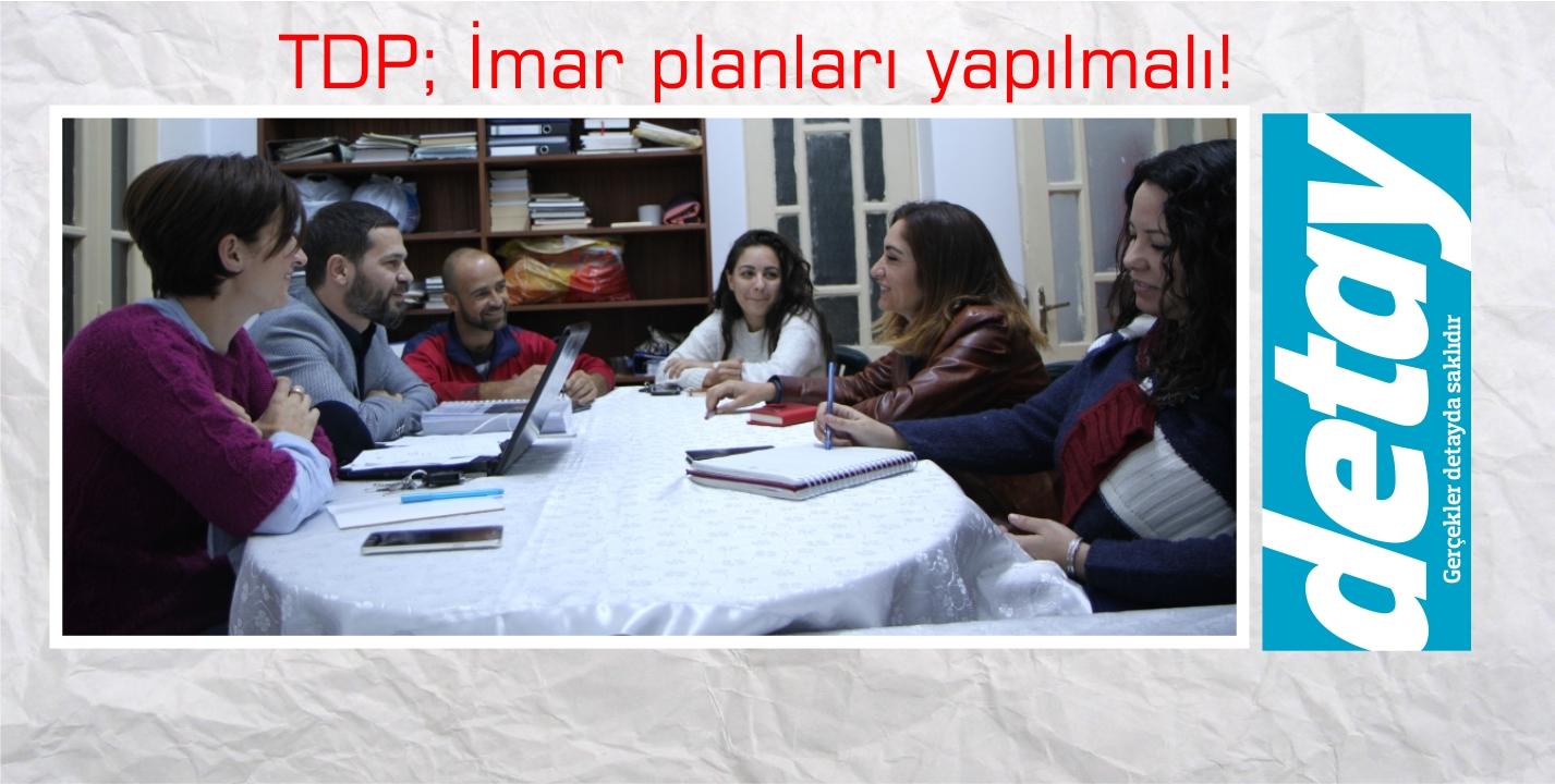TDP'de Komiteler Çalışıyor