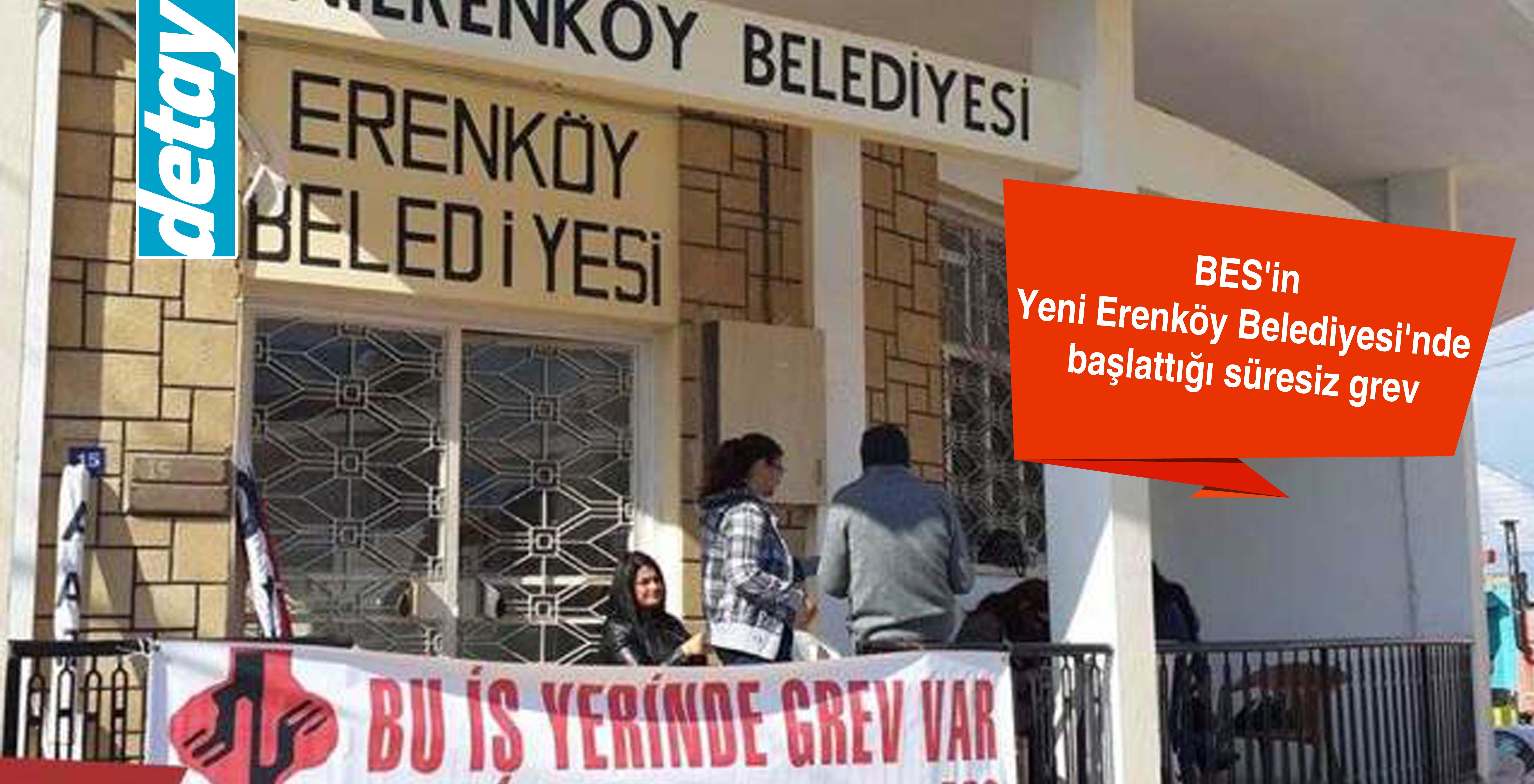 BES'in Yeni Erenköy Belediyesi'nde başlattığı süresiz grev