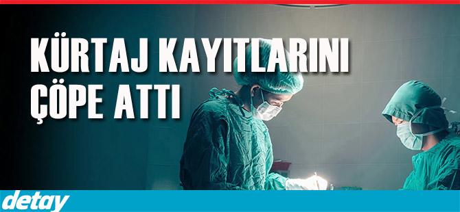 Kürtaj davasında anneler Türkiye'de aranıyor