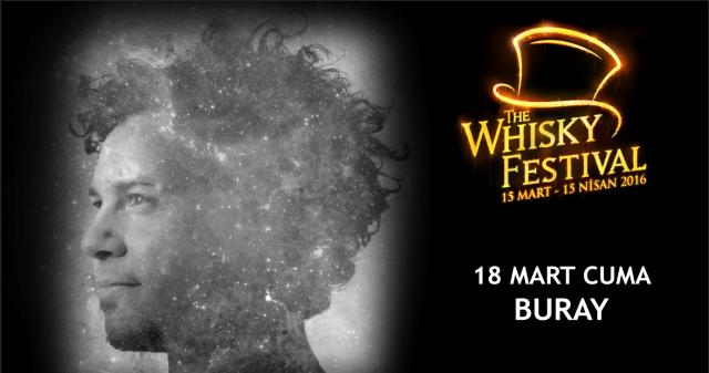 The Whisky Festival'de ilk sahne Buray'ın