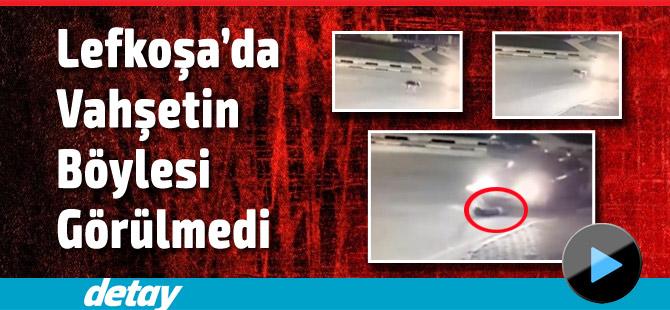 Lefkoşa'da Vahşetin Böylesi Görülmedi +15