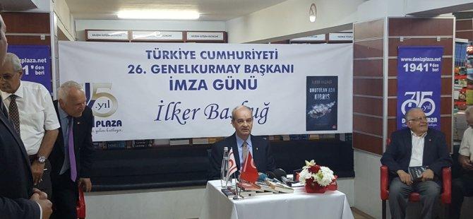 """Başbuğ """" Unutulan Ada Kıbrıs""""ı mzaladı"""