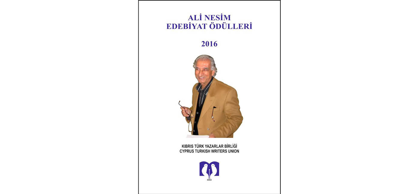 2016 Ali Nesim Edebiyat Ödülü alanlar belirlendi