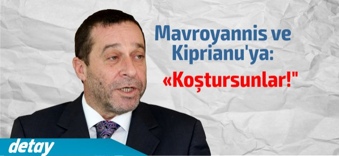 """Serdar Denktaş; """" Koştursunlar"""""""