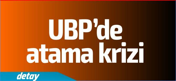 Son Dakika: UBP'de atama krizi yaşanıyor!
