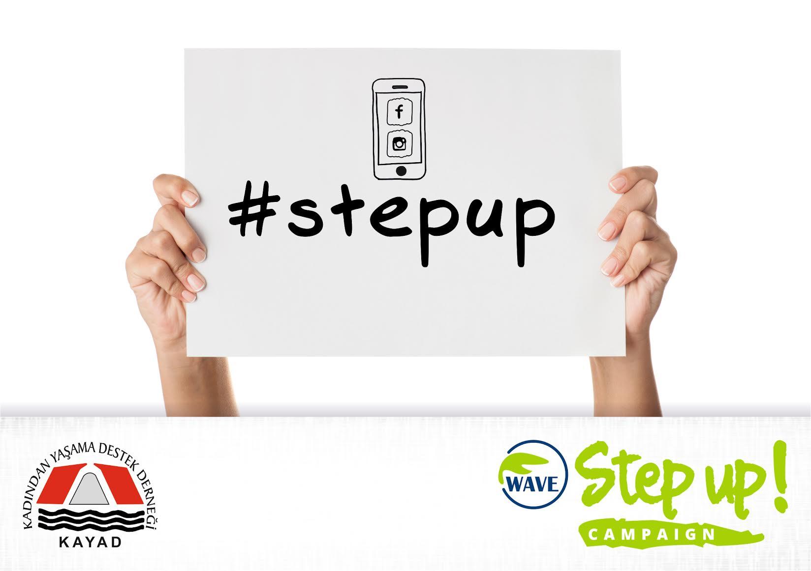 STEP-UP (ADIM AT) kampanyasına büyük destek