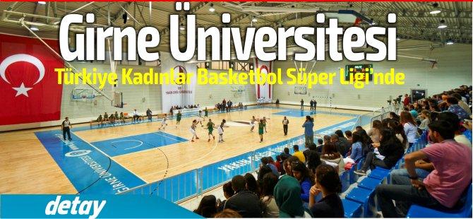 Girne Üniversitesi, Türkiye Kadınlar Basketbol Süper Ligi'nde