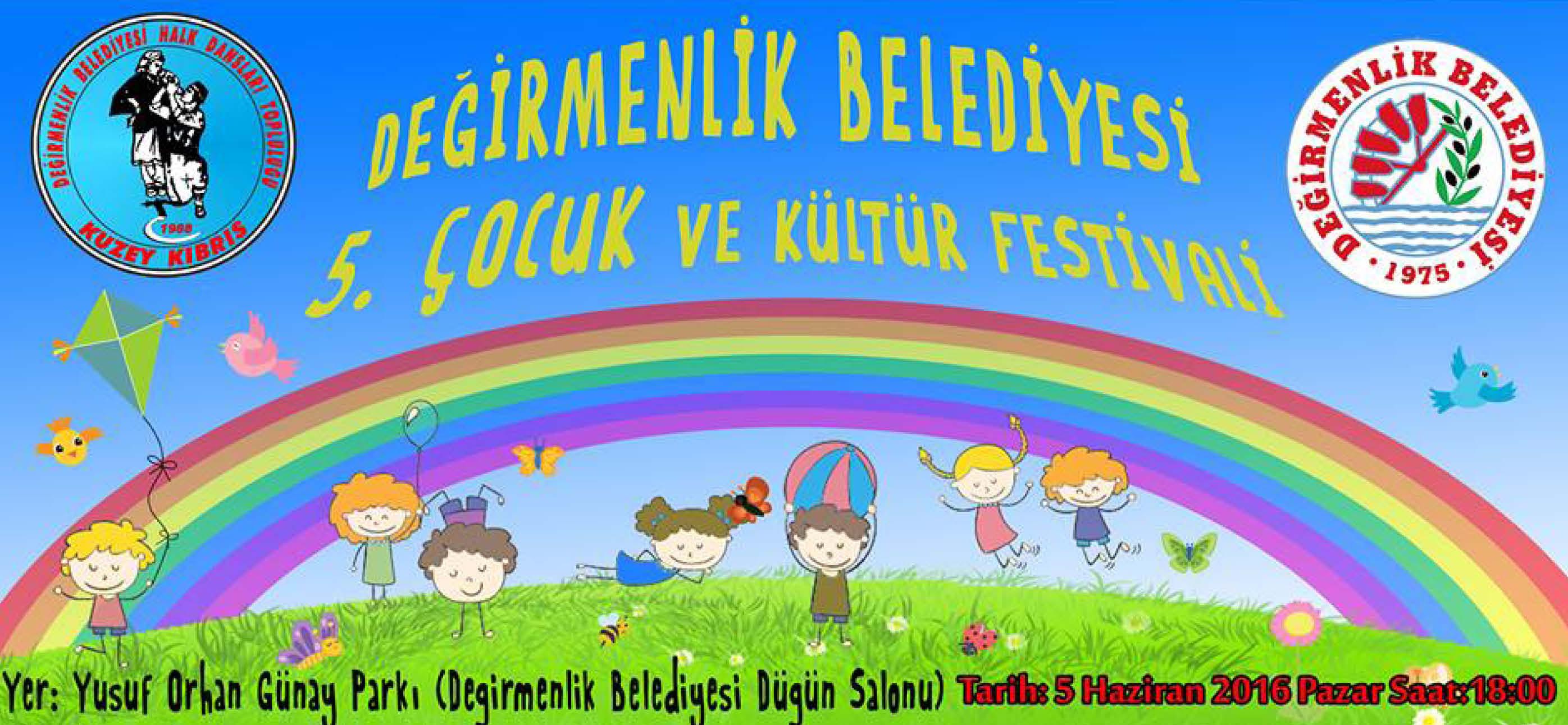 """Değirmenlik Belediyesi  """"5. Çocuk ve Kültür Festivali"""" Pazar günü yapılıyor…"""
