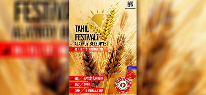 Alayköy Tahıl Festivali haftaya başlıyor