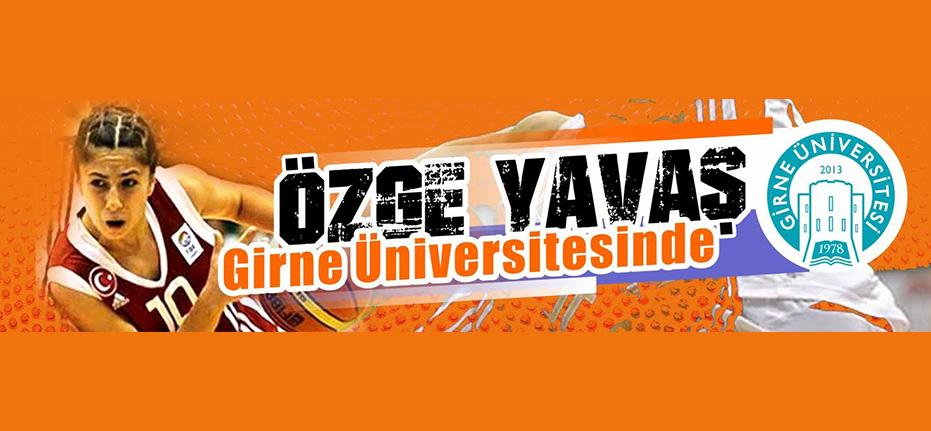 Özge Yavaş, Girne Üniversitesi'nin ilk transferi oldu